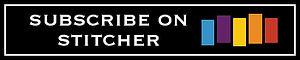 subscribe stitcher.jpg