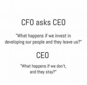 Why is important to invest in talent - CEO perspective