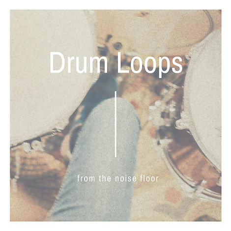Drum Loops from The Noise Floor