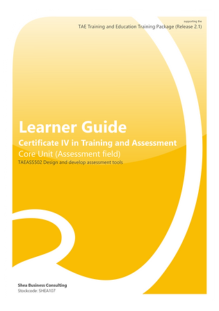 Design and Develop Assessment Tools – Learner Guide