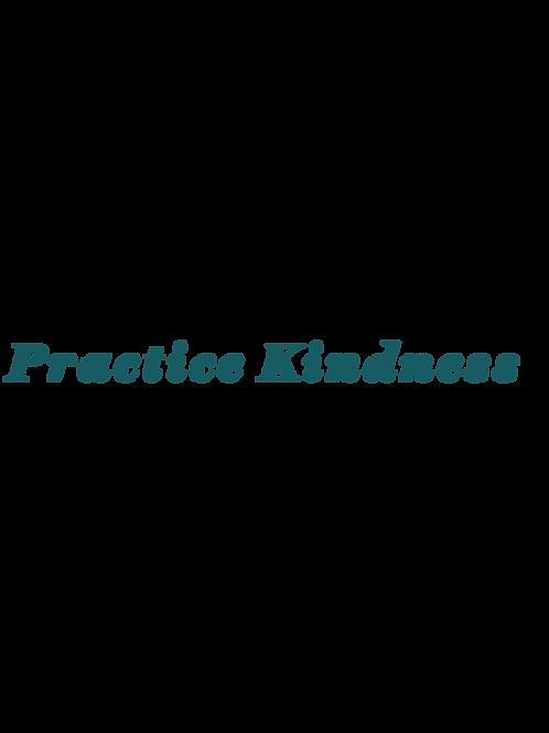 Design - Practice Kindness