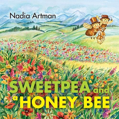SweetPea And a Honey Bee by Nadia Artman