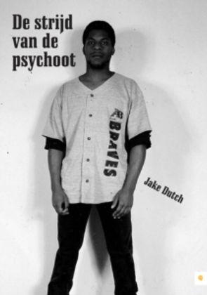 De strijd van de psychoot - Jake Dutch