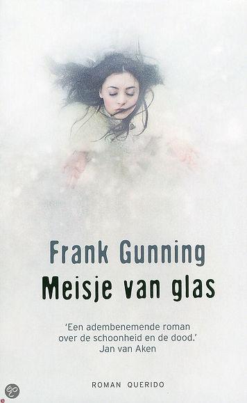 Meisje van glas - Fank Gunning