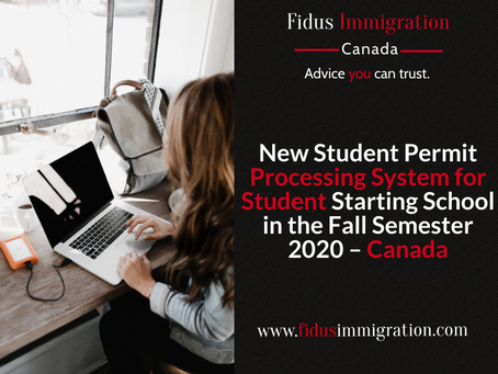 New Student Permit Processing System for Student Starting School in the Fall Semester 2020 – Canada