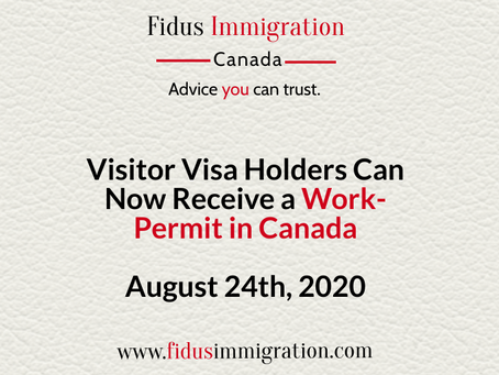 Visitor Visa Holders Can Now Receive a Work-Permit in Canada – August 24th, 2020
