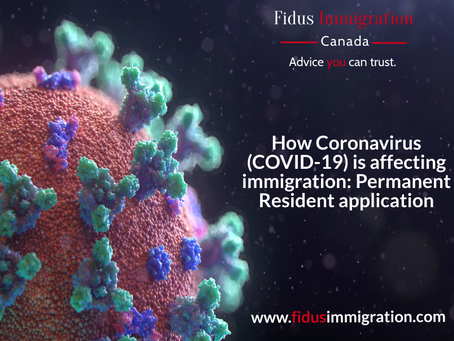 How Coronavirus (COVID-19) is affecting immigration: Permanent Resident application