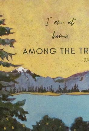 """Home Among The Trees"""