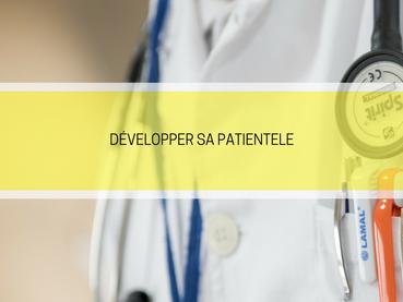 Comment développer sa patientèle ?