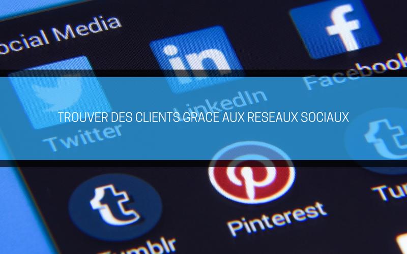 Trouver des clients grâce aux réseaux sociaux