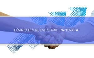 Comment démarcher une entreprise pour un partenariat