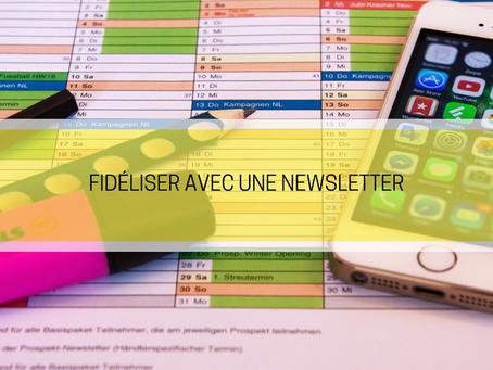 Comment fidéliser la clientele avec une newsletter : mode d'emploi.