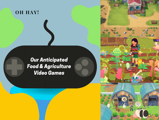 Our Top Three Anticipated Food & Agriculture Related Video Games