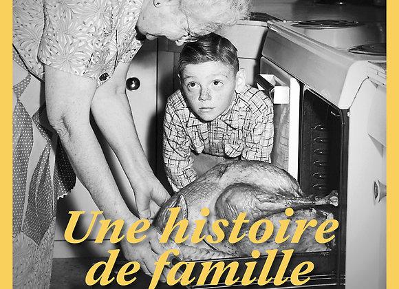 n° 7 : Une histoire de famille. La transmission par le goût