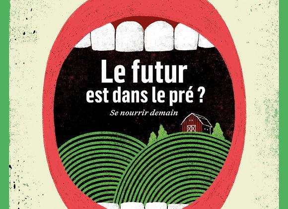 n°5 : Le futur est dans le pré ?