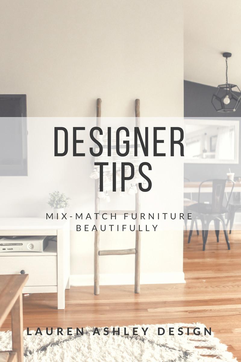 Designer Tips | Mix-Match Furniture | Lauren Ashley Design