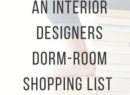 An Interior Designer's Take  | Dorm Room Shopping List