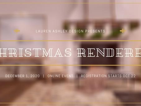 CHRISTMAS RENDERED | A VIRTUAL CHRISTMAS EVENT