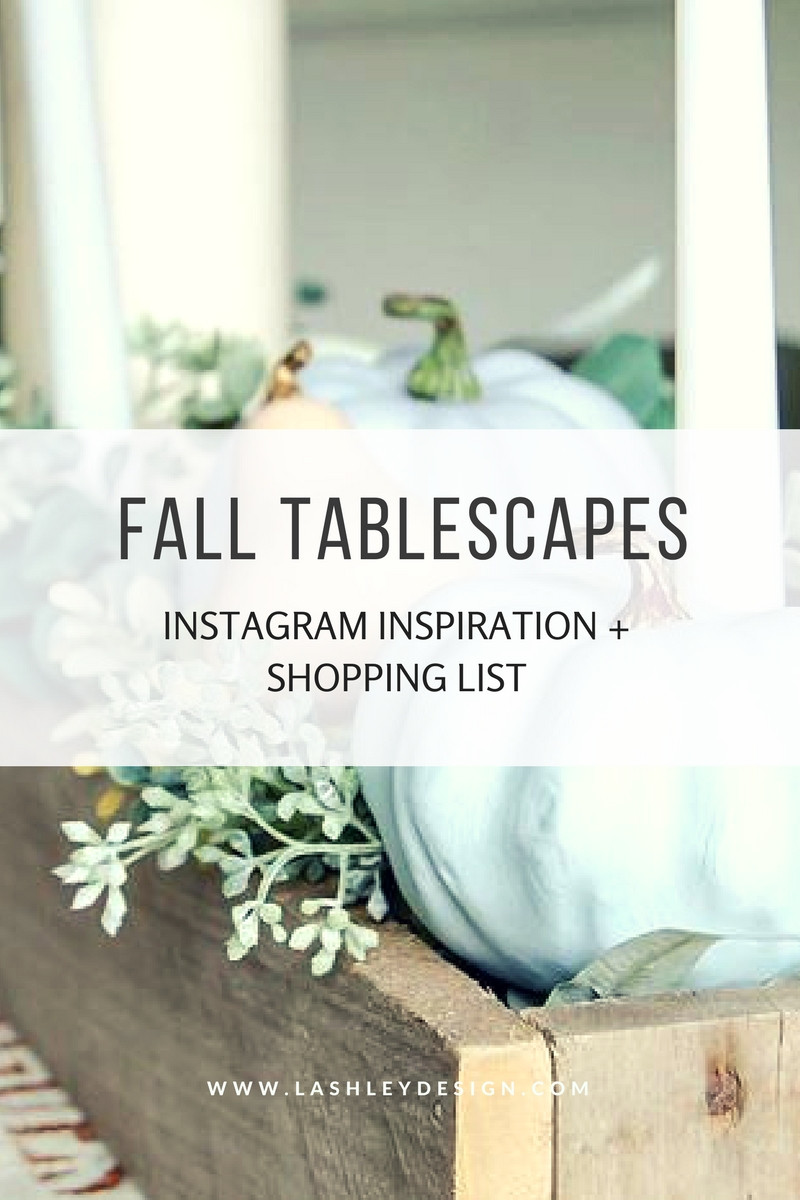Fall Tablescapes | Instagram Inspiration + Shopping List