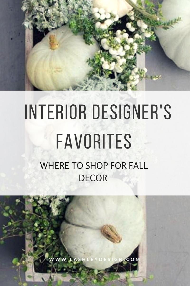 Interior Designer's Favorites: Where to Shop for Fall Decor