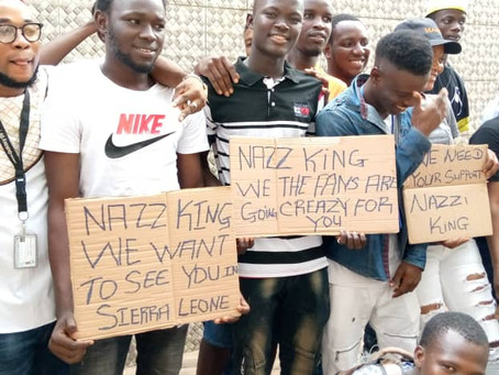 FANS WENT CRAZY FOR NAZZ KING IN SIERRA LEONE, HITS THE STREET TO DEMONSTRATE FOR HIS ARRIVAL