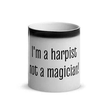 I'm a harpist, not a magician - Glossy Magic Mug
