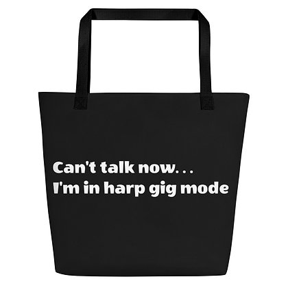 Can't Talk Now, Harp Gig Mode - Beach Bag