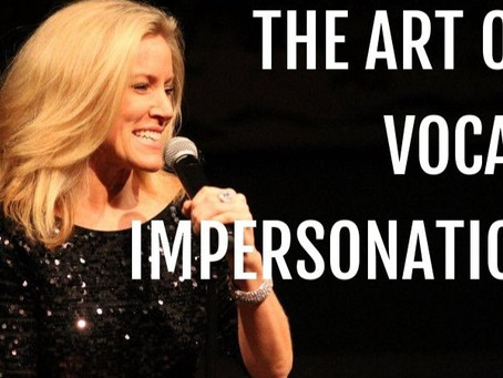 The Art of Vocal Impersonation -  A primer from Rosemary.