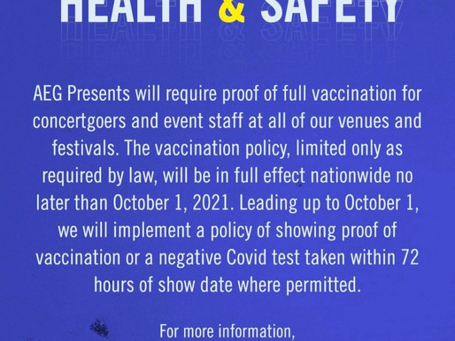 AEG Presents Announces That It Will Require Proof of Vaccination For All Attendees of Live Events