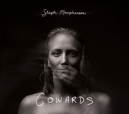Steph Macpherson_Cowards_AlbumCover_FF_P