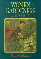 Women Gardeners- Celebrate International Women's Day