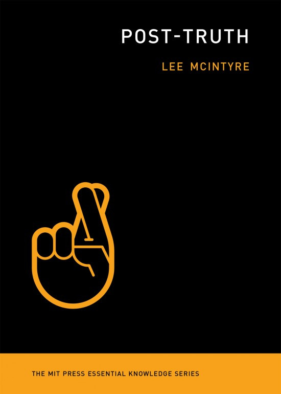 Book cover for Lee McIntyre's Post-Truth.