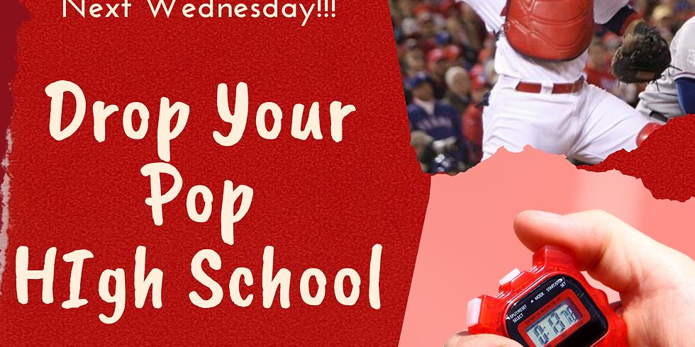 Drop Your Pop High School