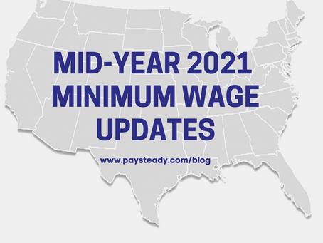 Mid-Year 2021 Minimum Wage Updates