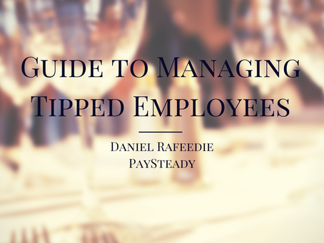 Guide To Managing Tipped Employees