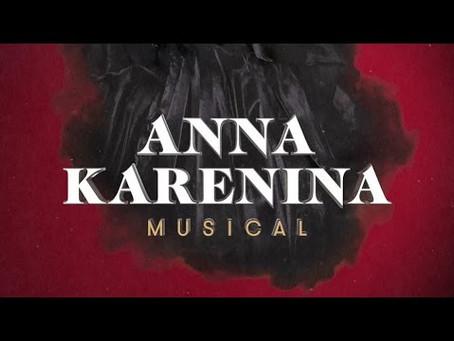 Anna Karenina - must see musical