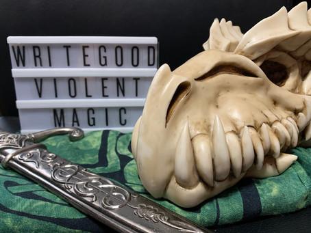 Write Good Violent Magic