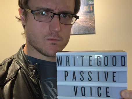 Write Good: Why To Avoid Passive Voice
