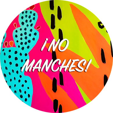No Manches new 1.png