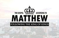 Following the King of Kings-Matthew.jpg