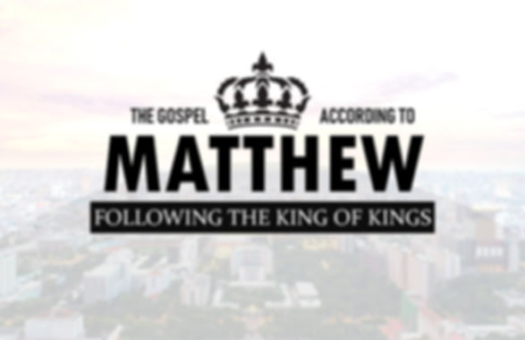 Following the King of Kings-Matthew.jpg
