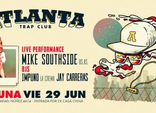 Atlanta Trap Club feat. MikeSouthSide & La Crema (Fiesta Inauguración)