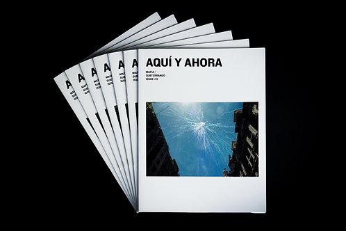 issue #3 - 'Aquí y Ahora' x M.A.F.I.A