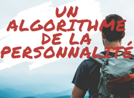 L'IPLC: un algorithme de la personnalité