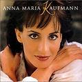 Maué / Anna Maria Kaufmann, Anna Maria Kaufmann Album