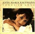 Maué / Anna Maria Kaufmann, Venus In Love