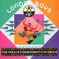 Maué / The London Boys, The Twelve Commandments Of Dance