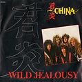 Maué / China, Wild Jealousy