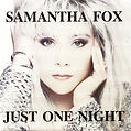 Maué / Samantha Fox, Just One Night