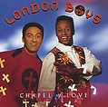 Maué / The London Boys, Chapel Of Love